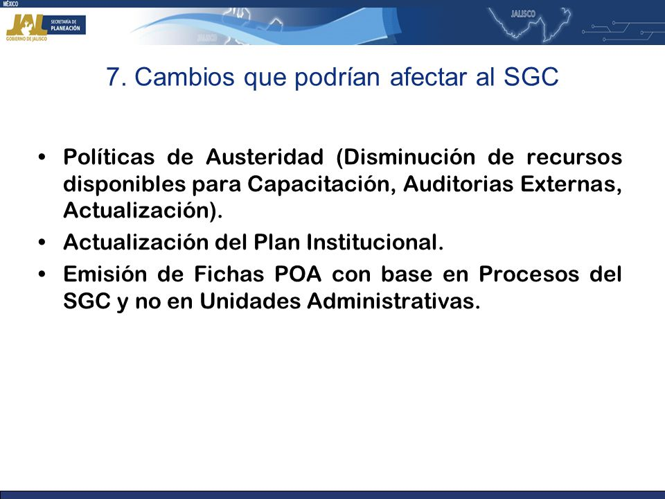 7. Cambios que podrían afectar al SGC