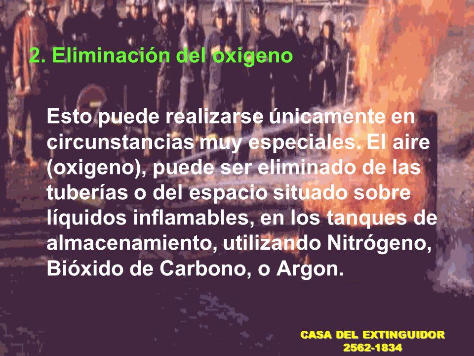 2. Eliminación del oxigeno