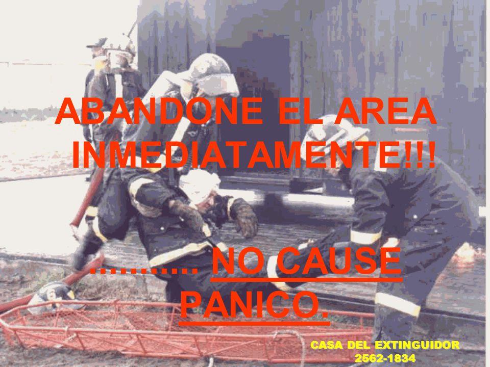 ABANDONE EL AREA INMEDIATAMENTE!!!
