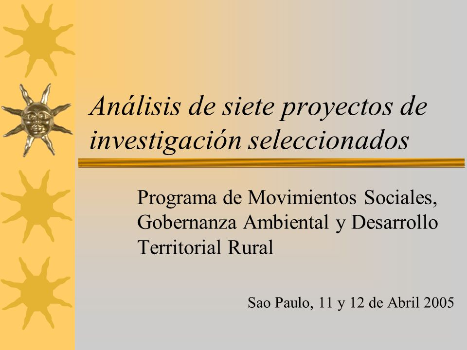 Análisis de siete proyectos de investigación seleccionados