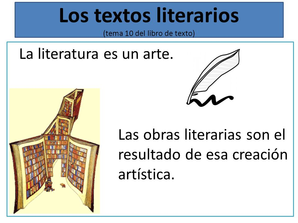 Los textos literarios (tema 10 del libro de texto)