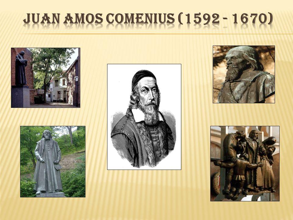 Juan amos comenius (1592 - 1670) .