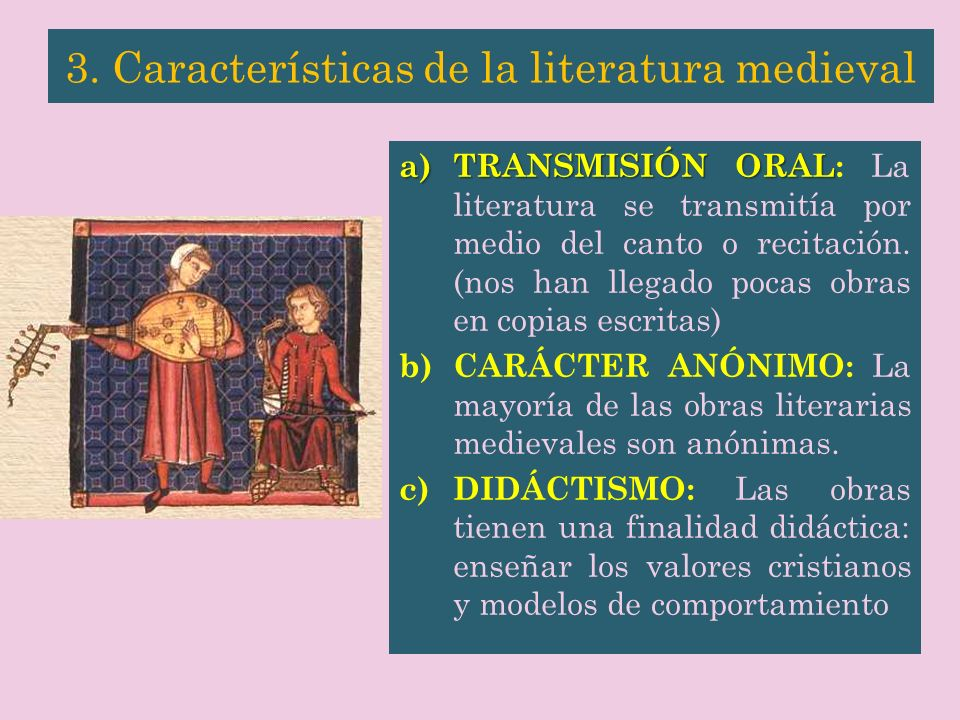 3. Características de la literatura medieval