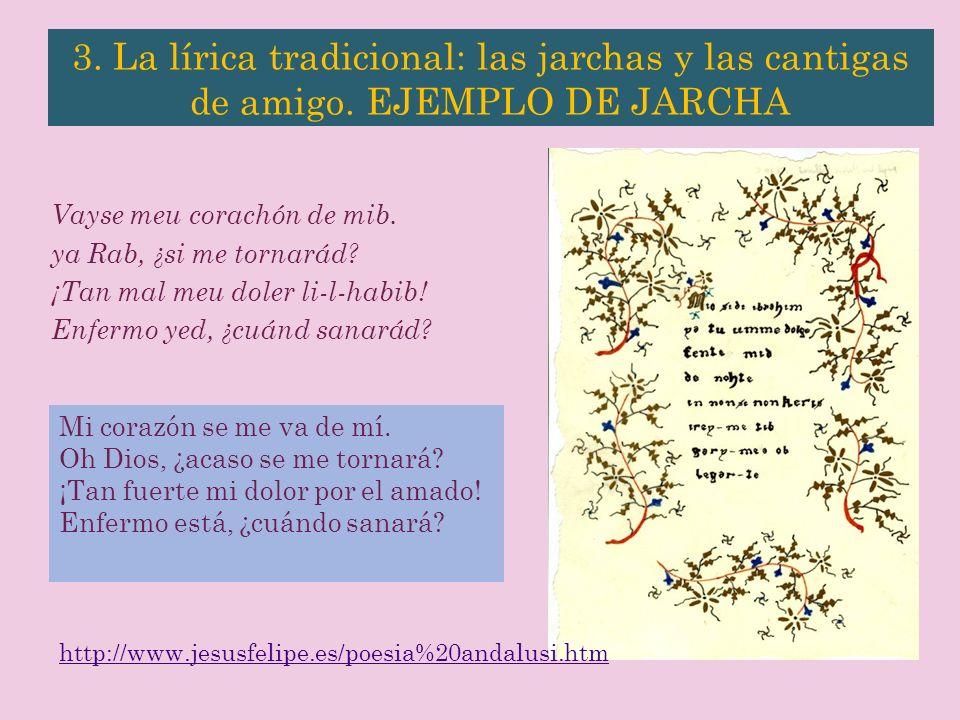 3. La lírica tradicional: las jarchas y las cantigas de amigo