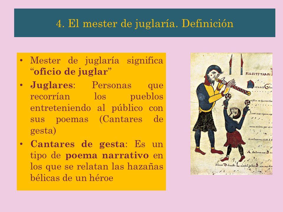4. El mester de juglaría. Definición