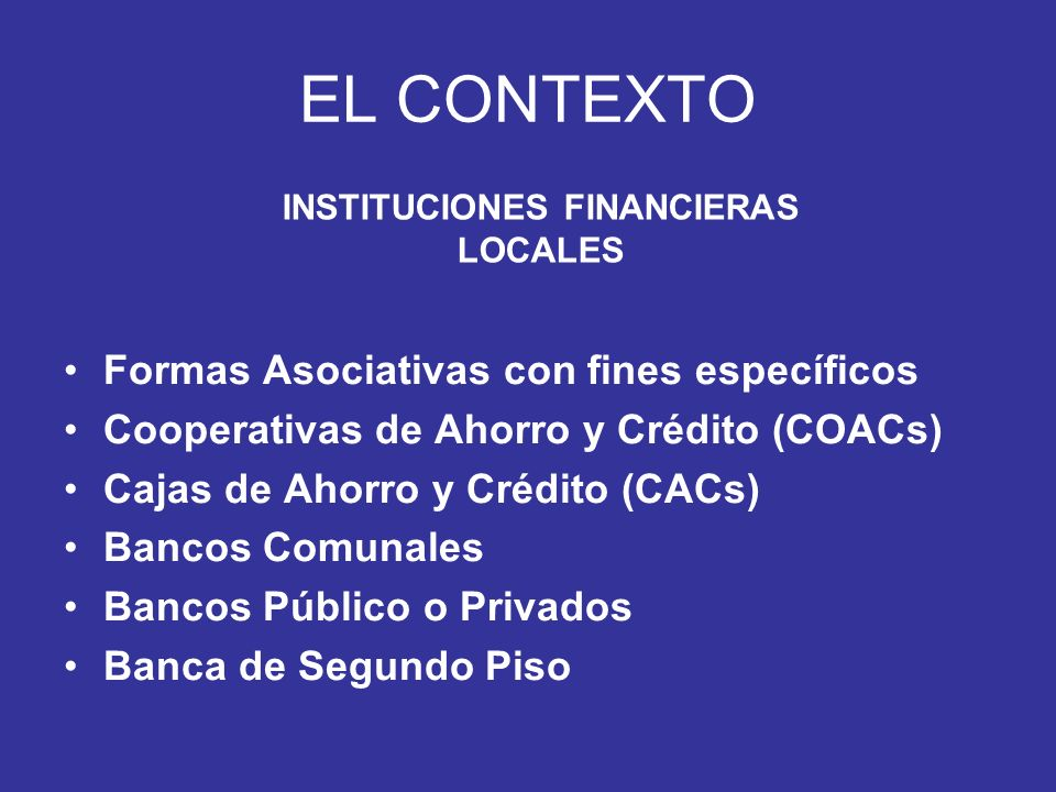 INSTITUCIONES FINANCIERAS LOCALES
