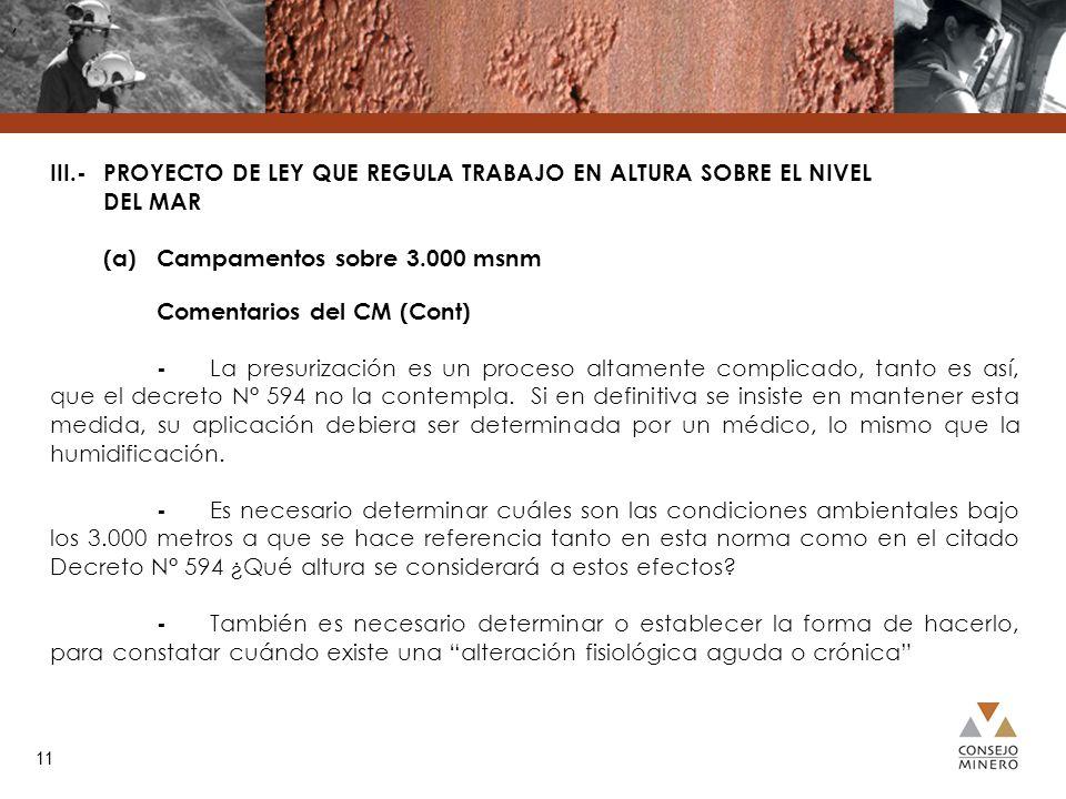, III.- PROYECTO DE LEY QUE REGULA TRABAJO EN ALTURA SOBRE EL NIVEL DEL MAR. (a) Campamentos sobre 3.000 msnm.