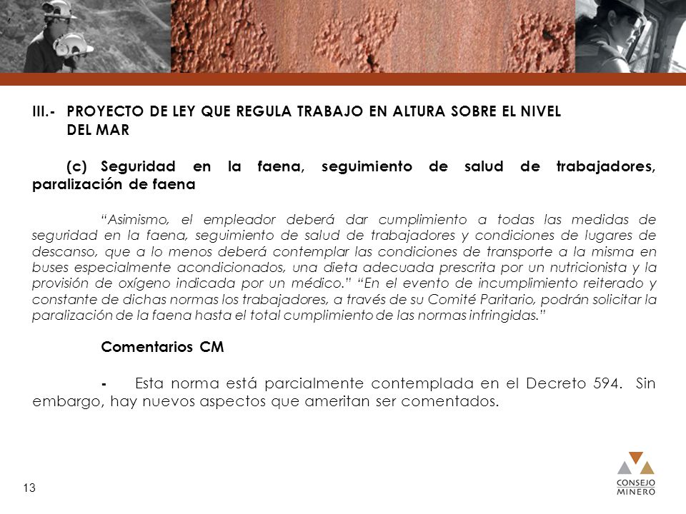 , III.- PROYECTO DE LEY QUE REGULA TRABAJO EN ALTURA SOBRE EL NIVEL DEL MAR.