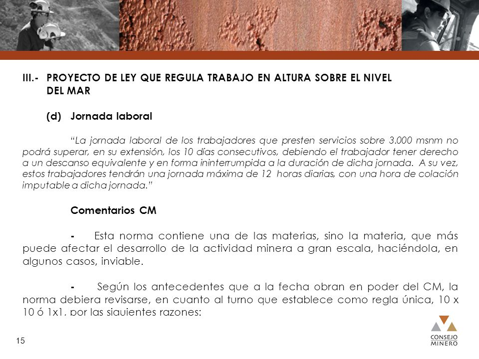 III. -. PROYECTO DE LEY QUE REGULA TRABAJO EN ALTURA SOBRE EL NIVEL