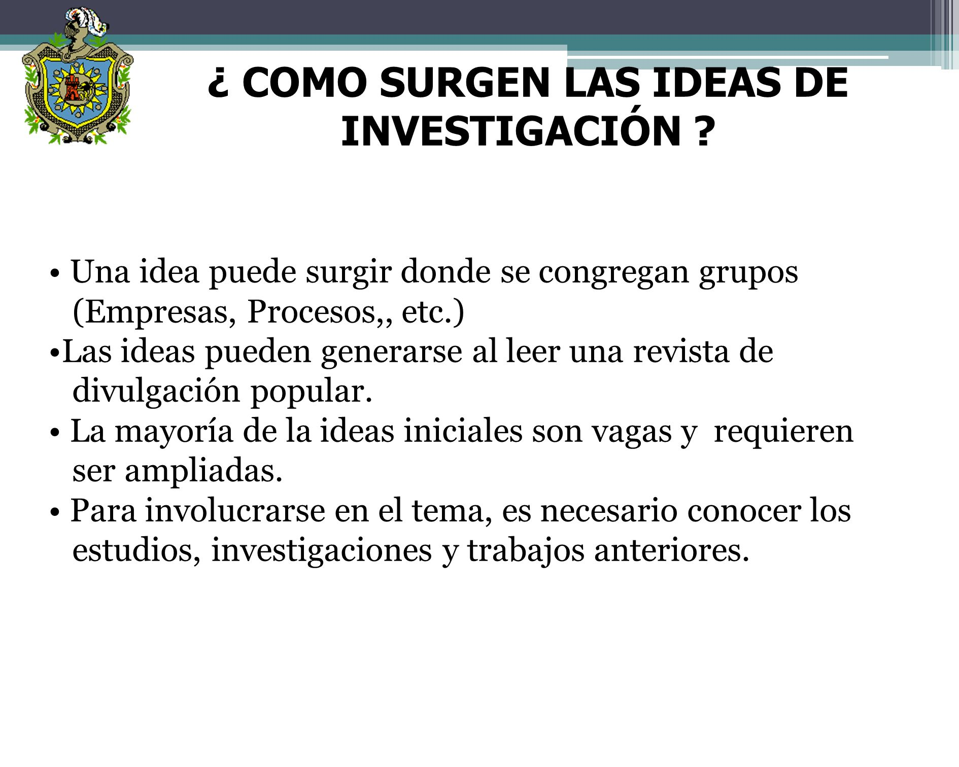 ¿ COMO SURGEN LAS IDEAS DE INVESTIGACIÓN