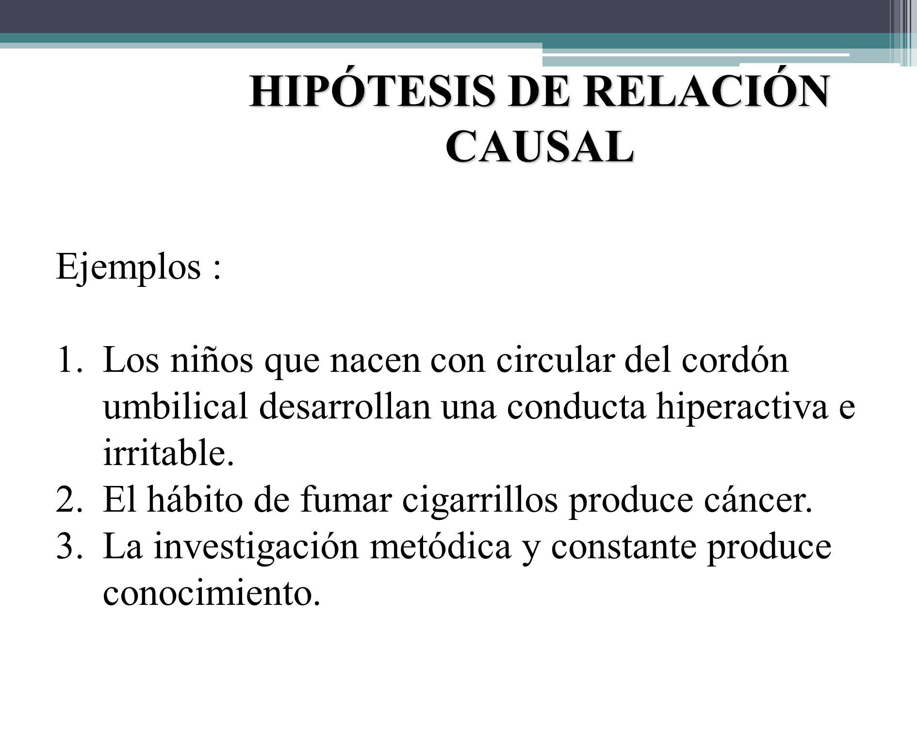 HIPÓTESIS DE RELACIÓN CAUSAL