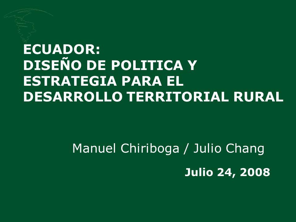 Manuel Chiriboga / Julio Chang Julio 24, 2008