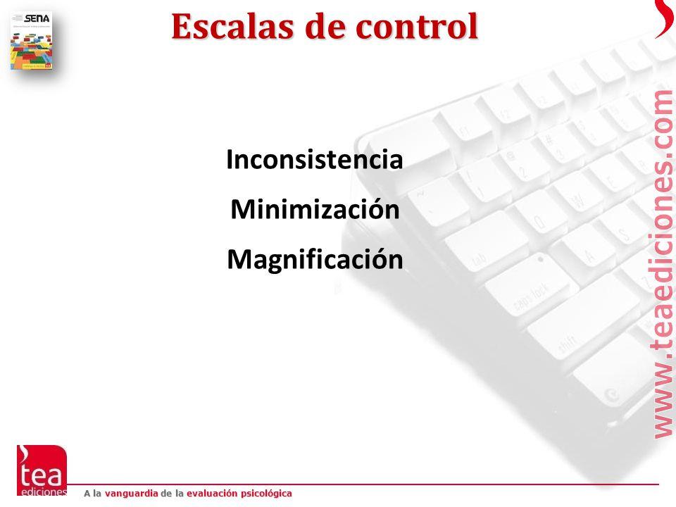 Escalas de control Inconsistencia Minimización Magnificación