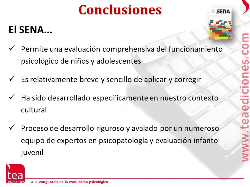 Conclusiones El SENA... Permite una evaluación comprehensiva del funcionamiento psicológico de niños y adolescentes.