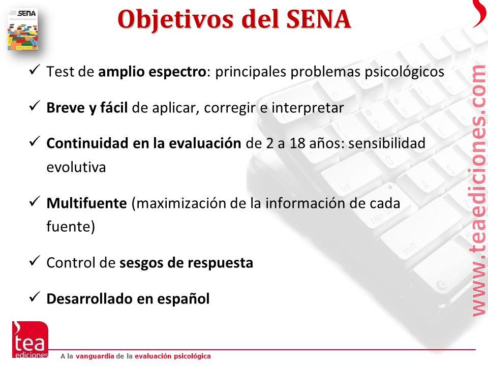Objetivos del SENA Test de amplio espectro: principales problemas psicológicos. Breve y fácil de aplicar, corregir e interpretar.
