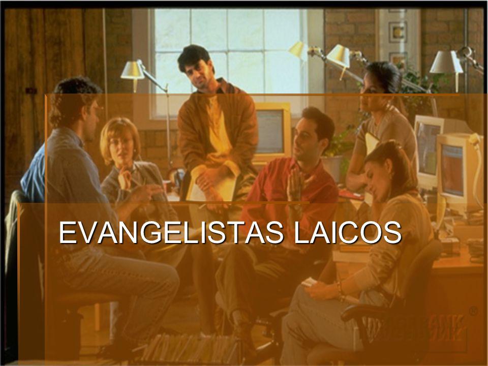 EVANGELISTAS LAICOS