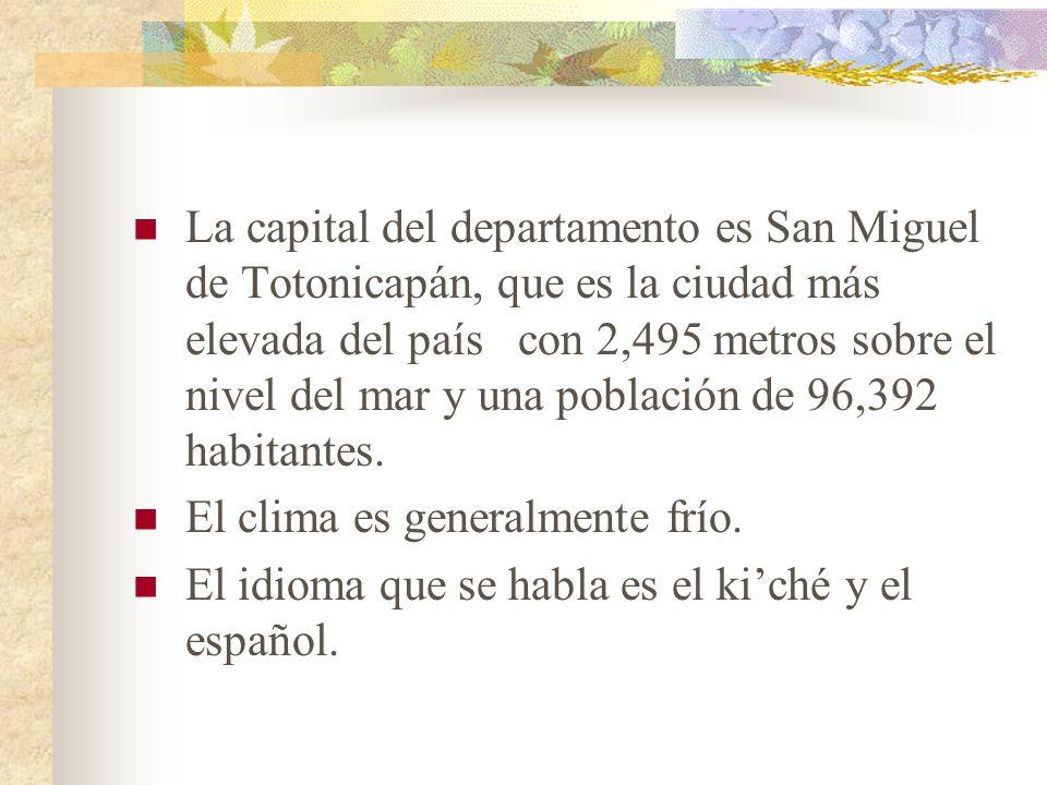La capital del departamento es San Miguel de Totonicapán, que es la ciudad más elevada del país con 2,495 metros sobre el nivel del mar y una población de 96,392 habitantes.