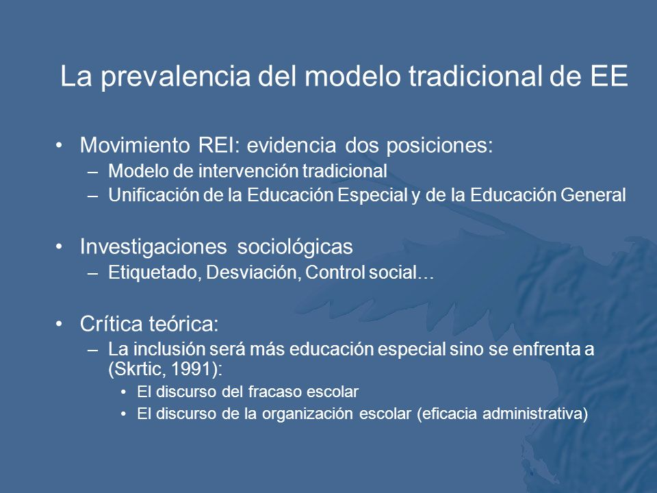 La prevalencia del modelo tradicional de EE