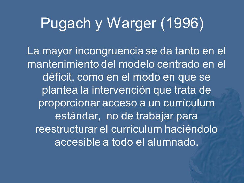 Pugach y Warger (1996)