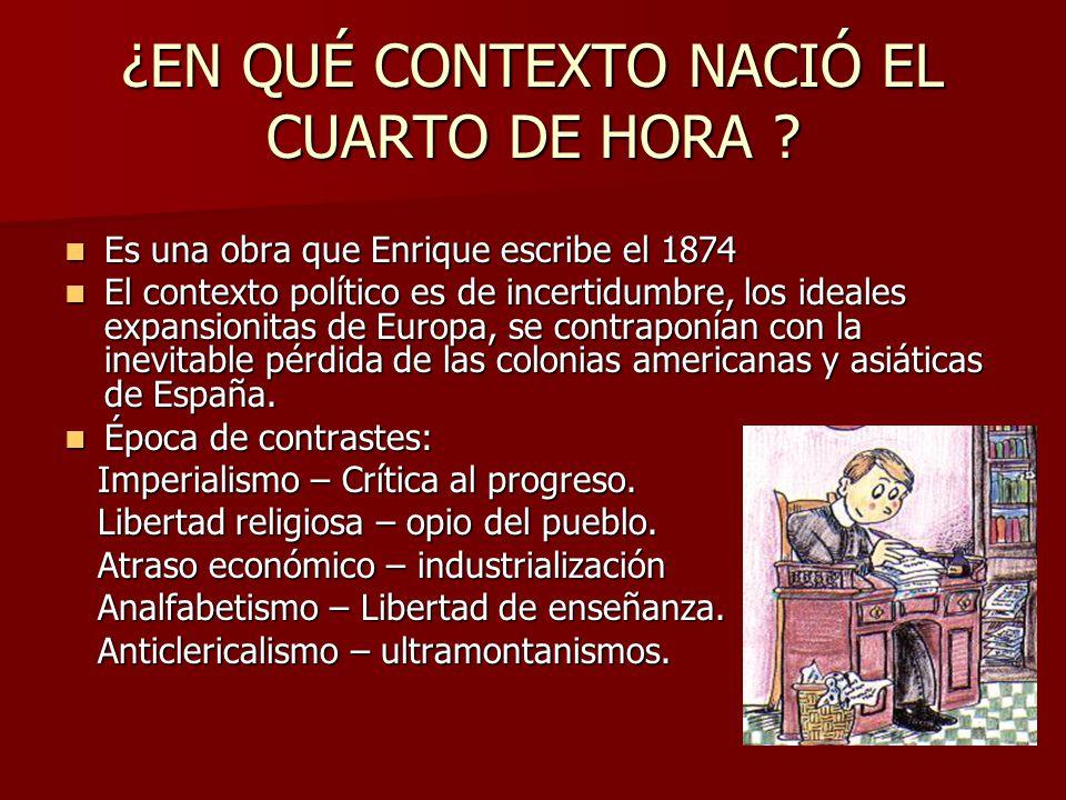 ¿EN QUÉ CONTEXTO NACIÓ EL CUARTO DE HORA