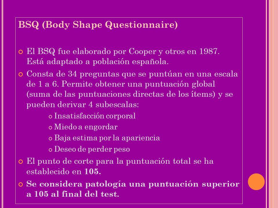 BSQ (Body Shape Questionnaire)
