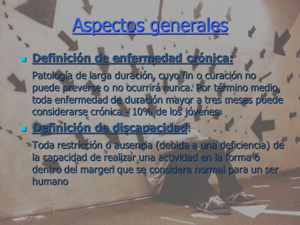 Aspectos generales Definición de enfermedad crónica: