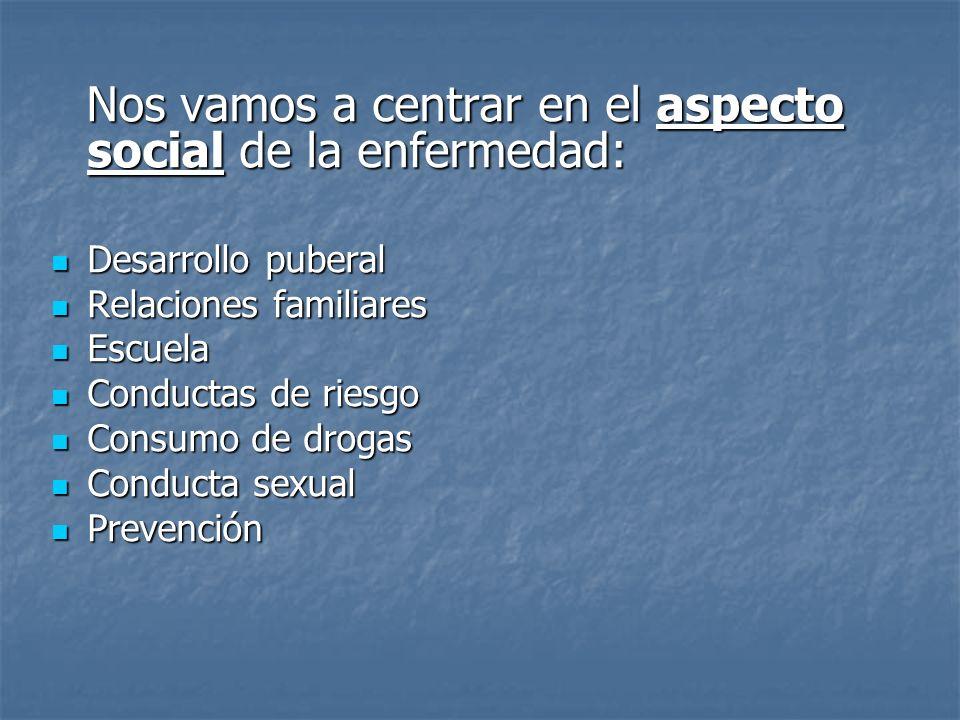 Nos vamos a centrar en el aspecto social de la enfermedad: