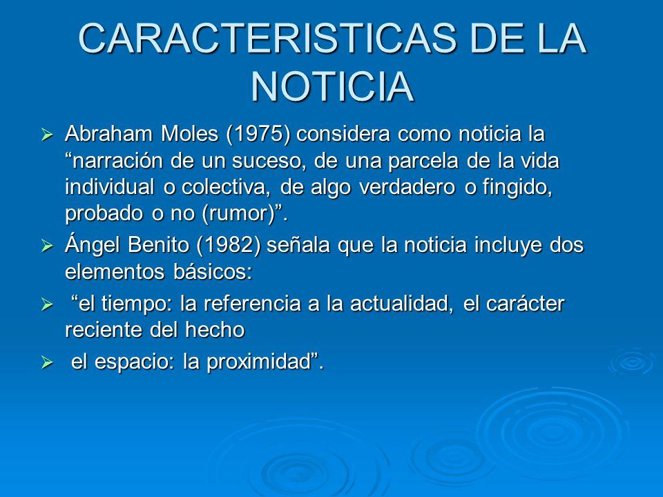 CARACTERISTICAS DE LA NOTICIA