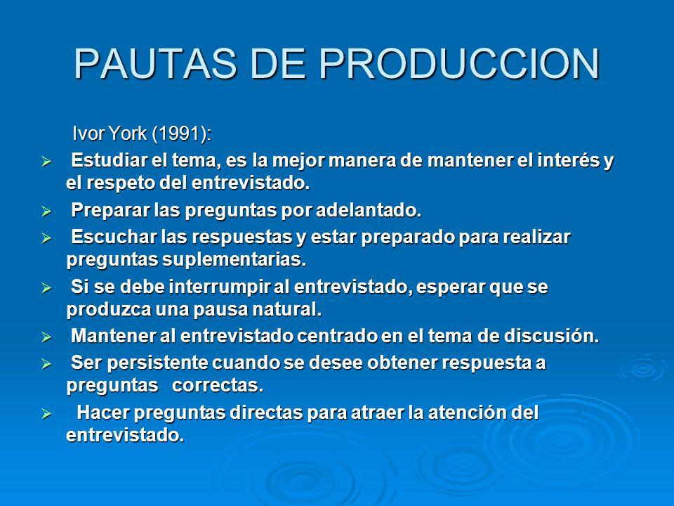 PAUTAS DE PRODUCCION Ivor York (1991):