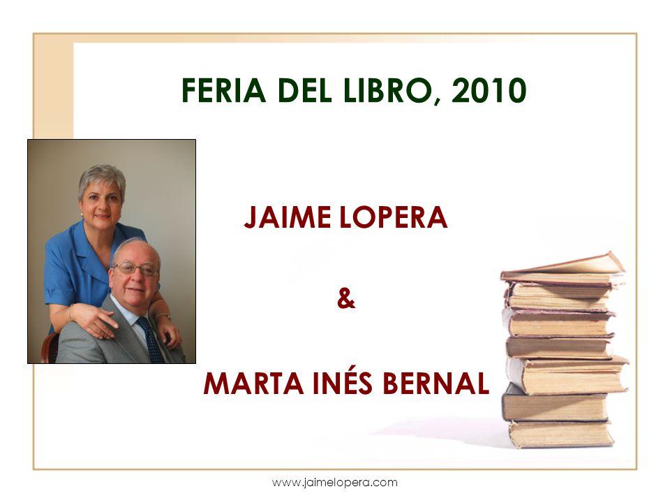 JAIME LOPERA & MARTA INÉS BERNAL