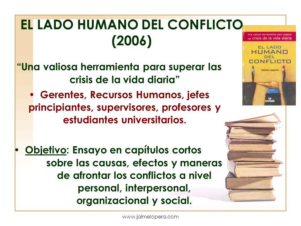 EL LADO HUMANO DEL CONFLICTO (2006)