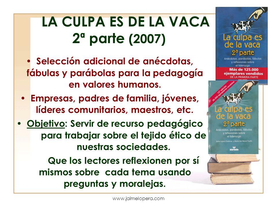 LA CULPA ES DE LA VACA 2ª parte (2007)