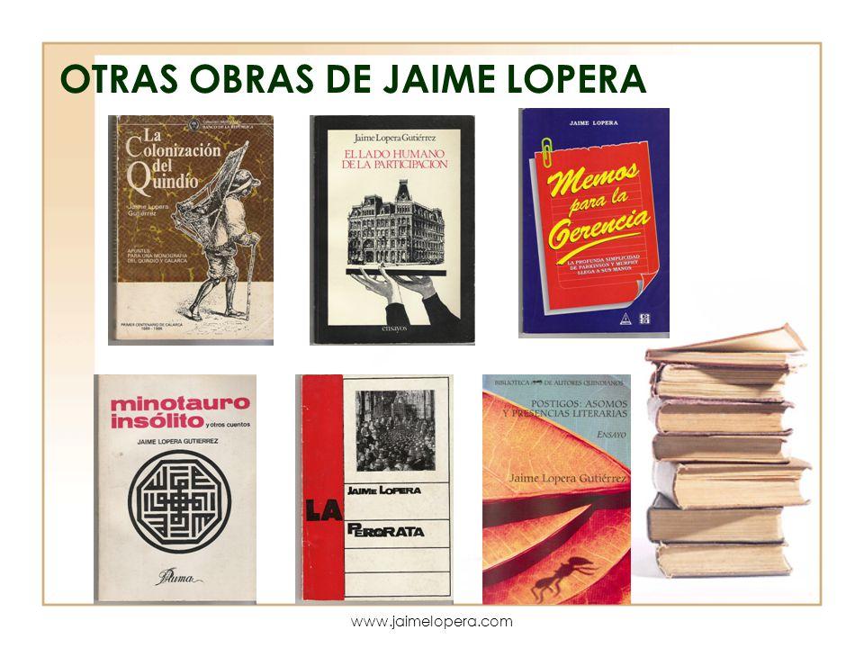 OTRAS OBRAS DE JAIME LOPERA