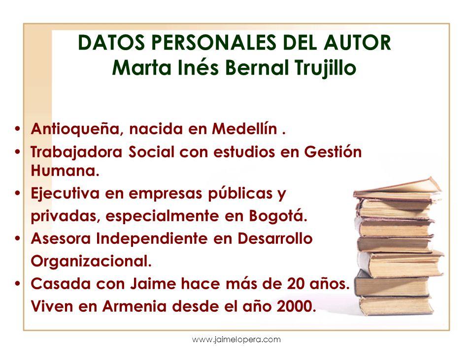 DATOS PERSONALES DEL AUTOR Marta Inés Bernal Trujillo