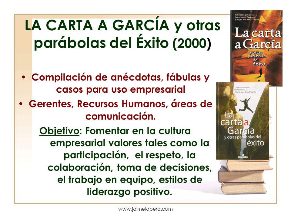 LA CARTA A GARCÍA y otras parábolas del Éxito (2000)