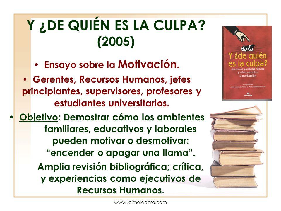 Y ¿DE QUIÉN ES LA CULPA (2005)