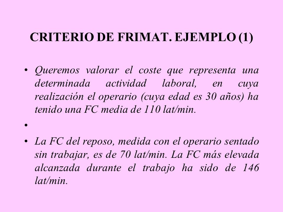 CRITERIO DE FRIMAT. EJEMPLO (1)
