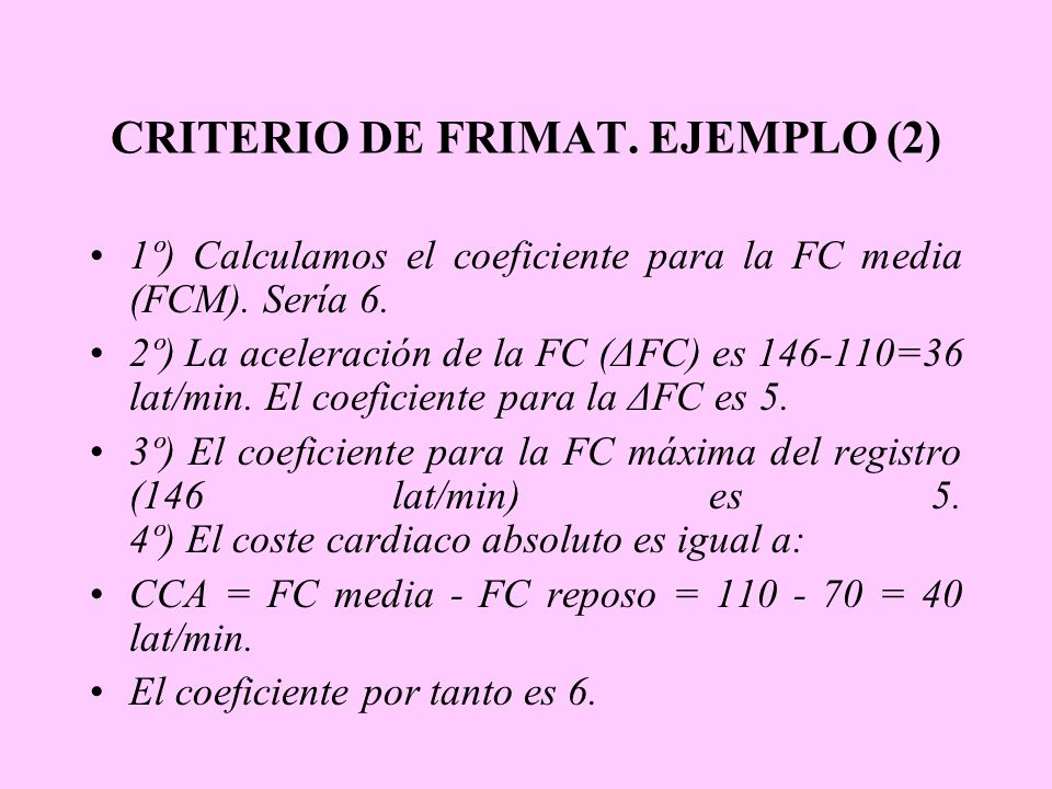 CRITERIO DE FRIMAT. EJEMPLO (2)
