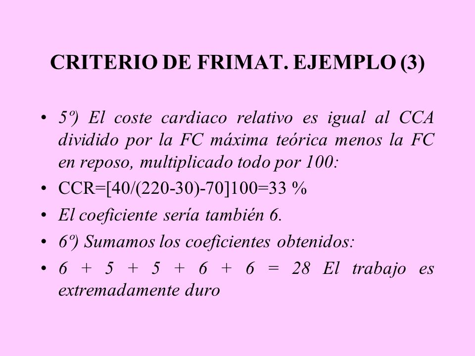 CRITERIO DE FRIMAT. EJEMPLO (3)