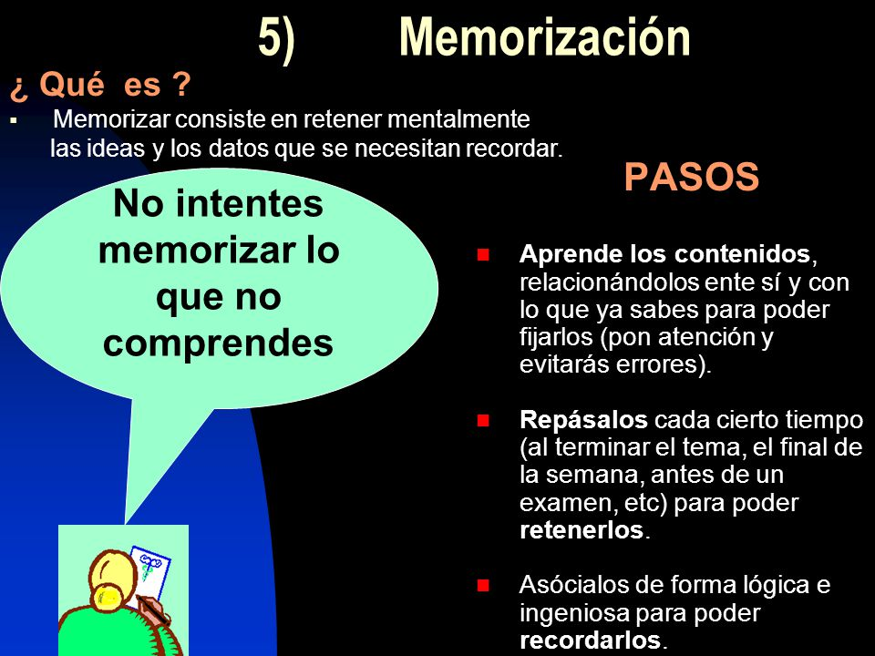 No intentes memorizar lo que no comprendes