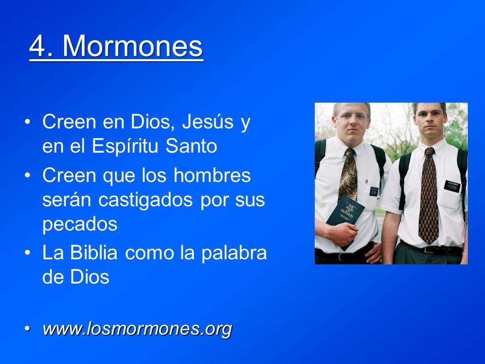 4. Mormones Creen en Dios, Jesús y en el Espíritu Santo