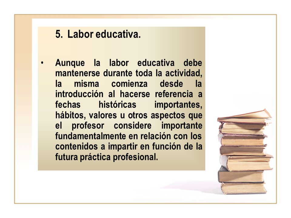 Labor educativa.