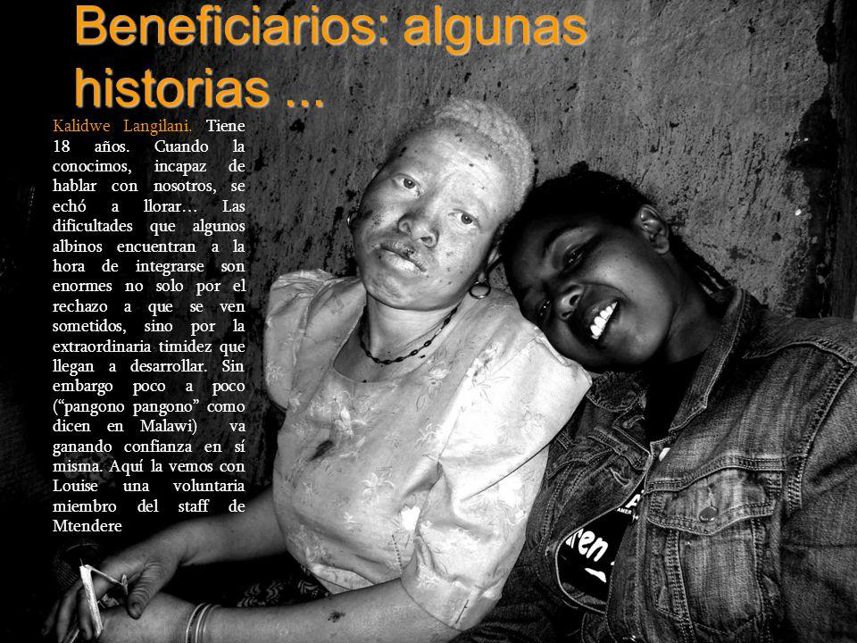 Beneficiarios: algunas historias ...