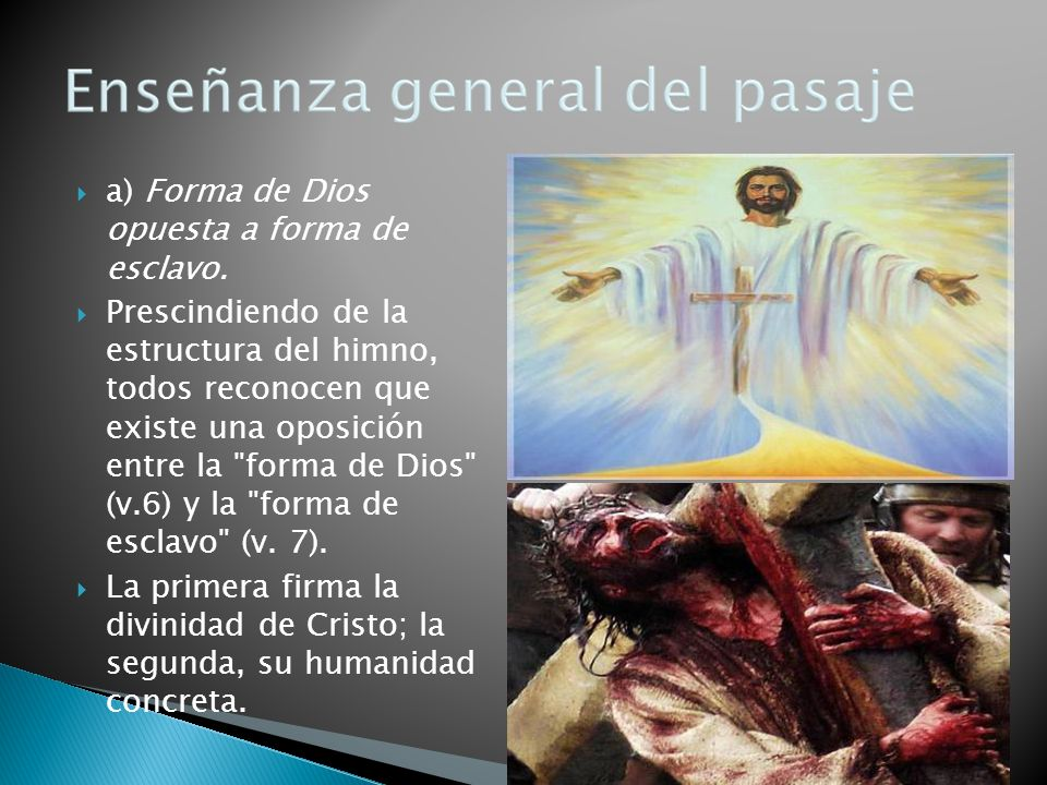 a) Forma de Dios opuesta a forma de esclavo.
