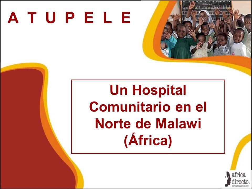 Un Hospital Comunitario en el Norte de Malawi (África)