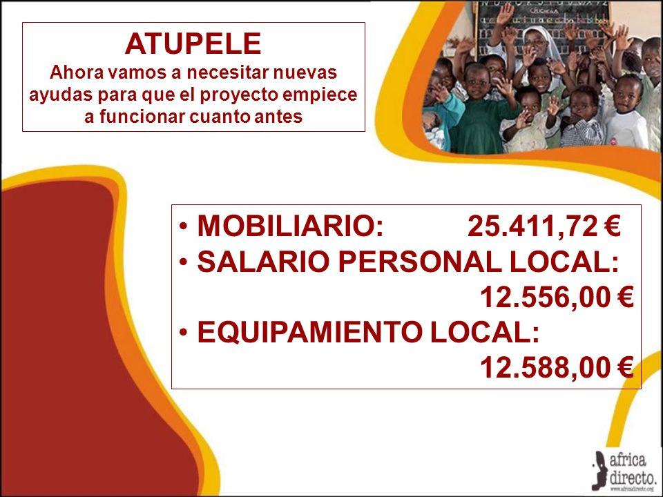 SALARIO PERSONAL LOCAL: 12.556,00 € EQUIPAMIENTO LOCAL: 12.588,00 €