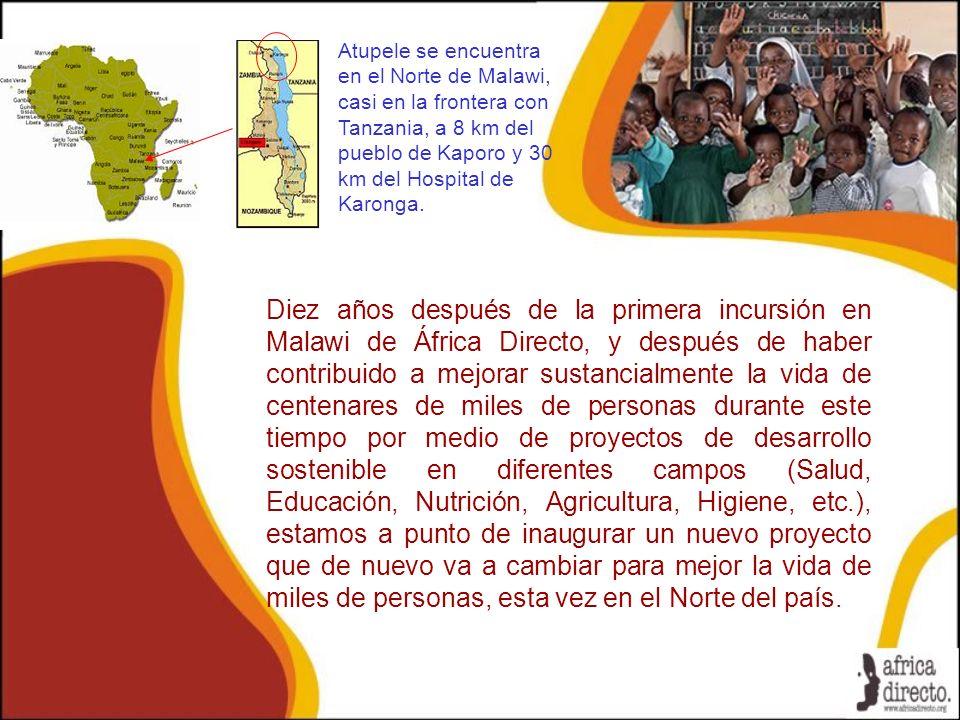 Atupele se encuentra en el Norte de Malawi, casi en la frontera con Tanzania, a 8 km del pueblo de Kaporo y 30 km del Hospital de Karonga.