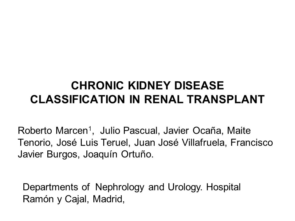CHRONIC KIDNEY DISEASE CLASSIFICATION IN RENAL TRANSPLANT