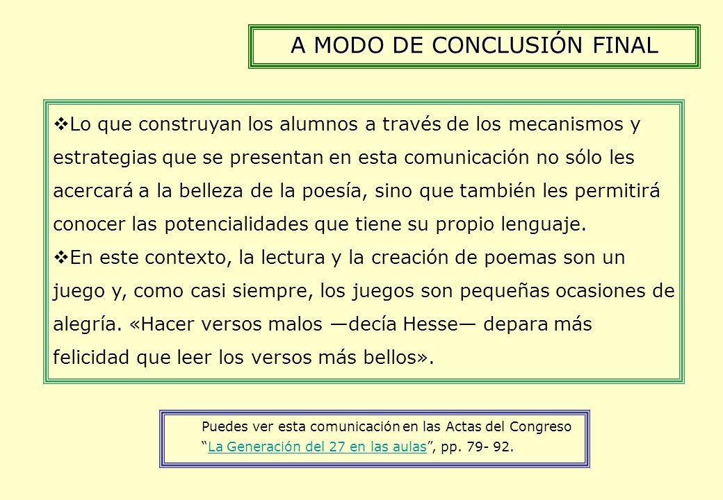 A MODO DE CONCLUSIÓN FINAL