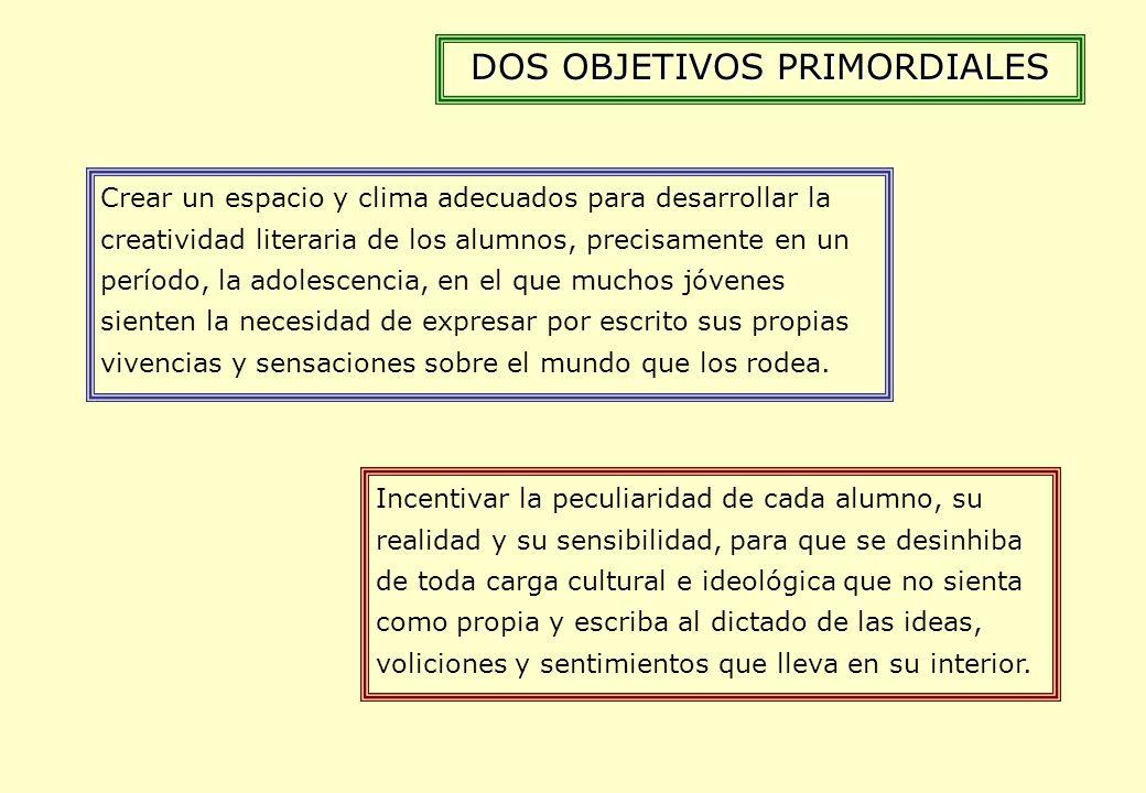 DOS OBJETIVOS PRIMORDIALES